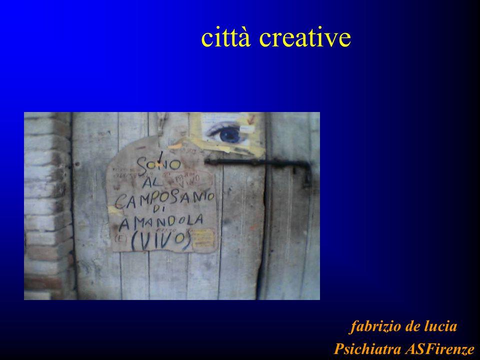 città creative fabrizio de lucia Psichiatra ASFirenze