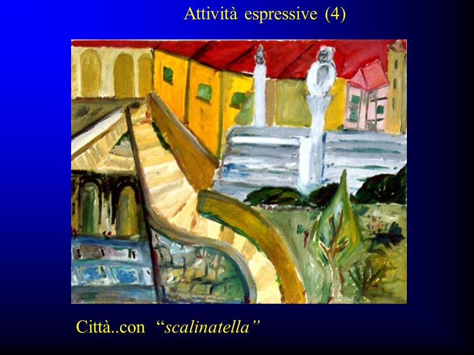 """Attività espressive (4) Città..con """"scalinatella"""""""