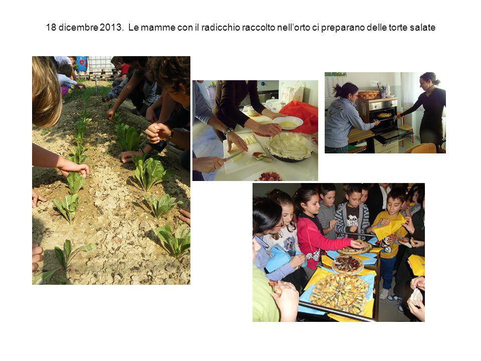 18 dicembre 2013. Le mamme con il radicchio raccolto nell'orto ci preparano delle torte salate