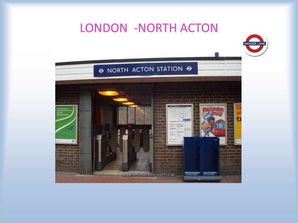 LONDON -NORTH ACTON