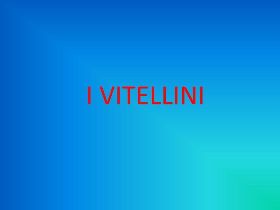 I VITELLINI