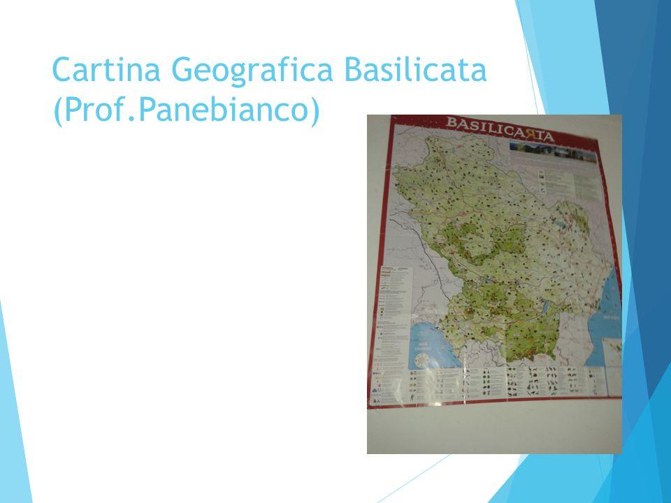 Cartina Geografica Basilicata (Prof.Panebianco)