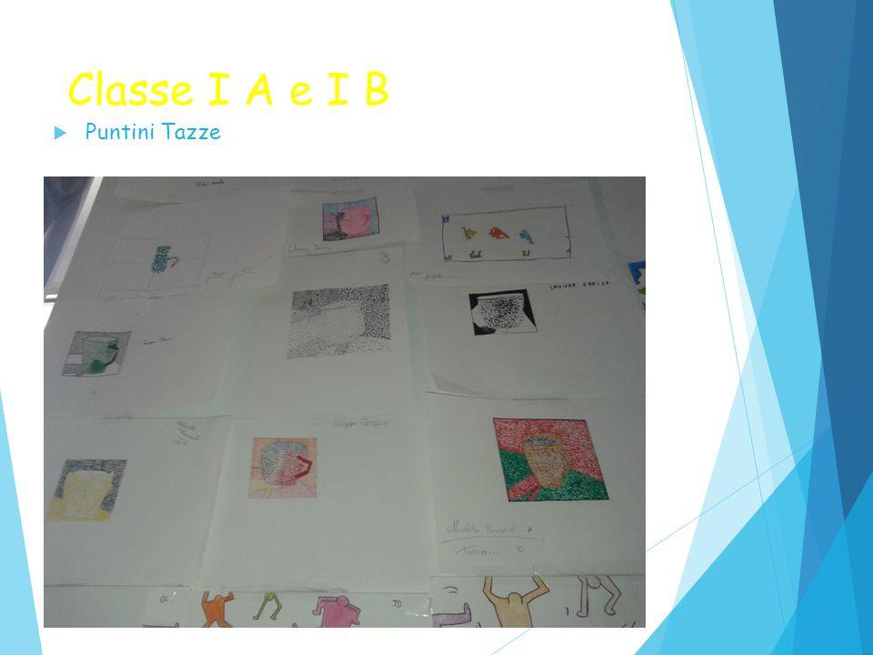 Classe I A e I B  Puntini Tazze