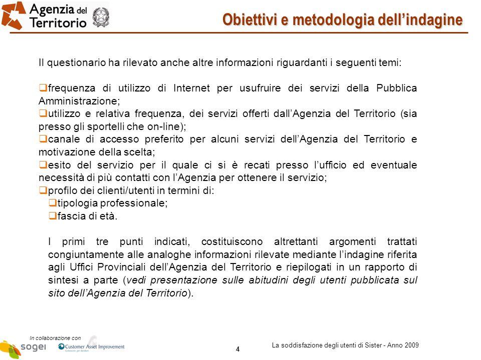 25 In collaborazione con La soddisfazione degli utenti di Sister - Anno 2009 Questionario 2/5
