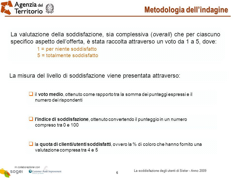 27 In collaborazione con La soddisfazione degli utenti di Sister - Anno 2009 Questionario 4/5