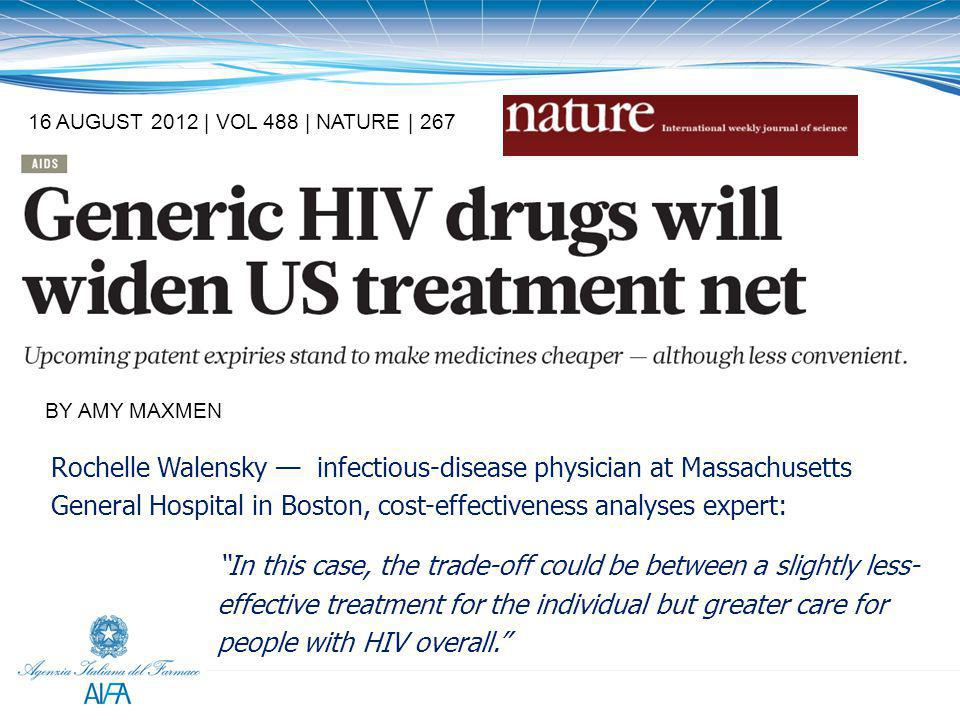16 AUGUST 2012 | VOL 488 | NATURE | 267 BY AMY MAXMEN Rochelle Walensky — infectious-disease physician at Massachusetts General Hospital in Boston, co