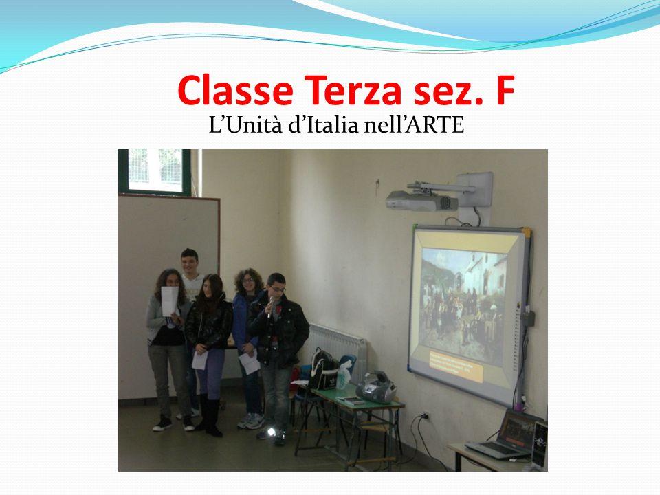 Classe Terza sez. F L'Unità d'Italia nell'ARTE