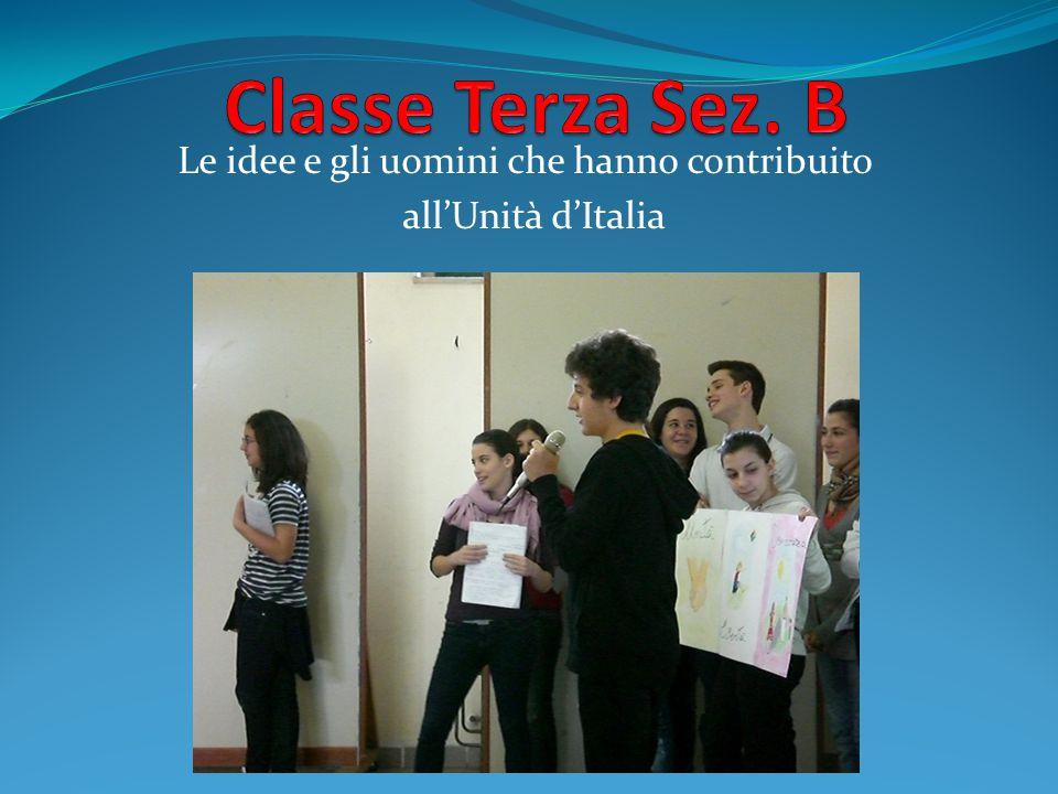 Le idee e gli uomini che hanno contribuito all'Unità d'Italia