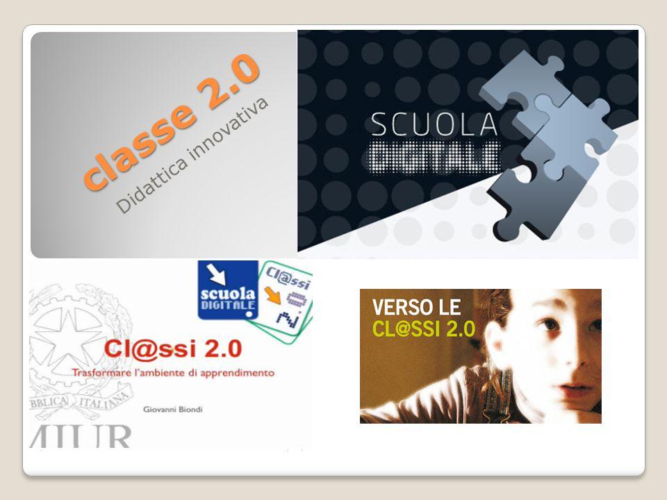 Didattica innovativa classe 2.0 classe 2.0