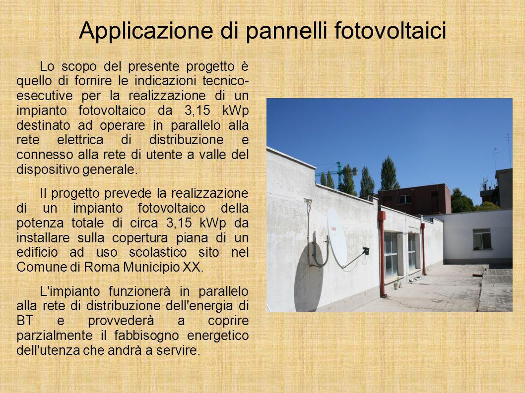 Cosa proponiamo di fare: L'installazione di n° 18 moduli fotovoltaici per la produzione di energia elettrica; L'installazione di una turbina eolica pe