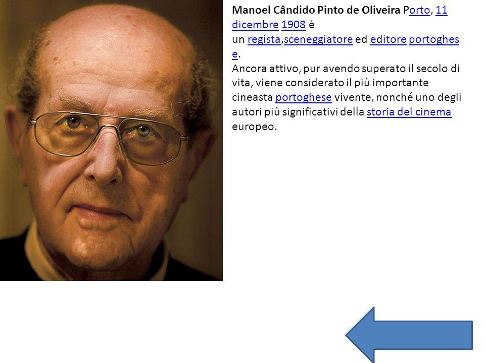 Manoel Cândido Pinto de Oliveira Porto, 11 dicembre 1908 è un regista,sceneggiatore ed editore portoghes e.orto11 dicembre1908registasceneggiatoreedit
