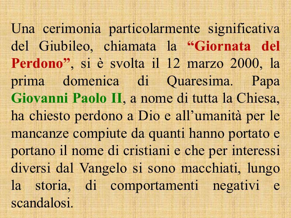 """Una cerimonia particolarmente significativa del Giubileo, chiamata la """"Giornata del Perdono"""", si è svolta il 12 marzo 2000, la prima domenica di Quare"""