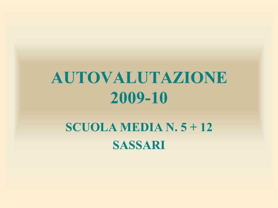 AUTOVALUTAZIONE 2009-10 SCUOLA MEDIA N. 5 + 12 SASSARI