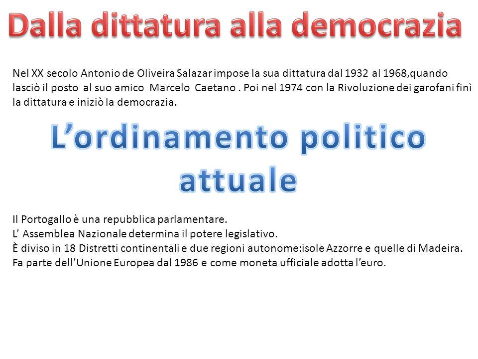 Nel XX secolo Antonio de Oliveira Salazar impose la sua dittatura dal 1932 al 1968,quando lasciò il posto al suo amico Marcelo Caetano. Poi nel 1974 c