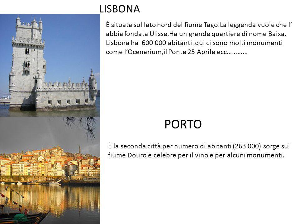 LISBONA È situata sul lato nord del fiume Tago.La leggenda vuole che l' abbia fondata Ulisse.Ha un grande quartiere di nome Baixa. Lisbona ha 600 000
