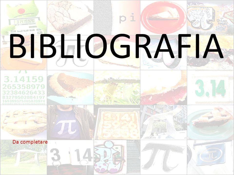 BIBLIOGRAFIA Da completare