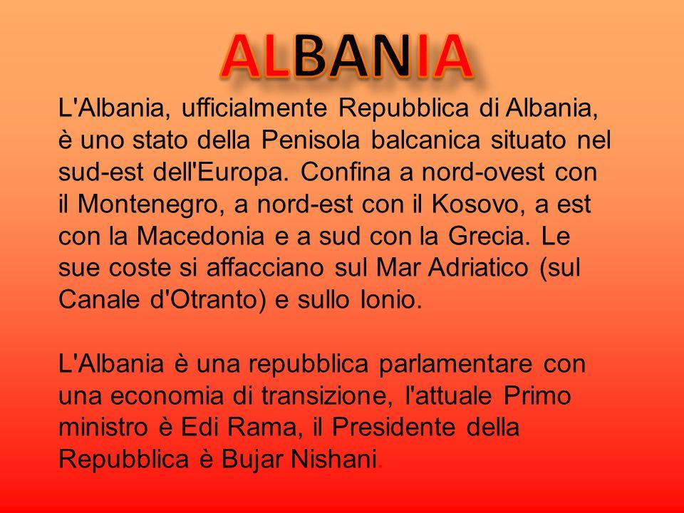 L'Albania, ufficialmente Repubblica di Albania, è uno stato della Penisola balcanica situato nel sud-est dell'Europa. Confina a nord-ovest con il Mont