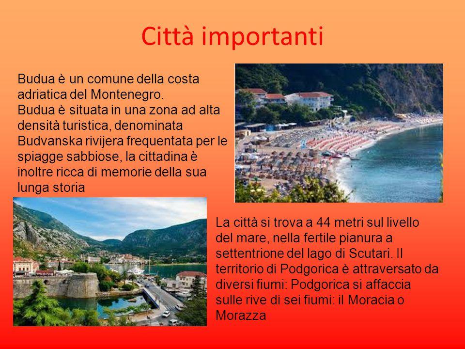 Città importanti Budua è un comune della costa adriatica del Montenegro. Budua è situata in una zona ad alta densità turistica, denominata Budvanska r