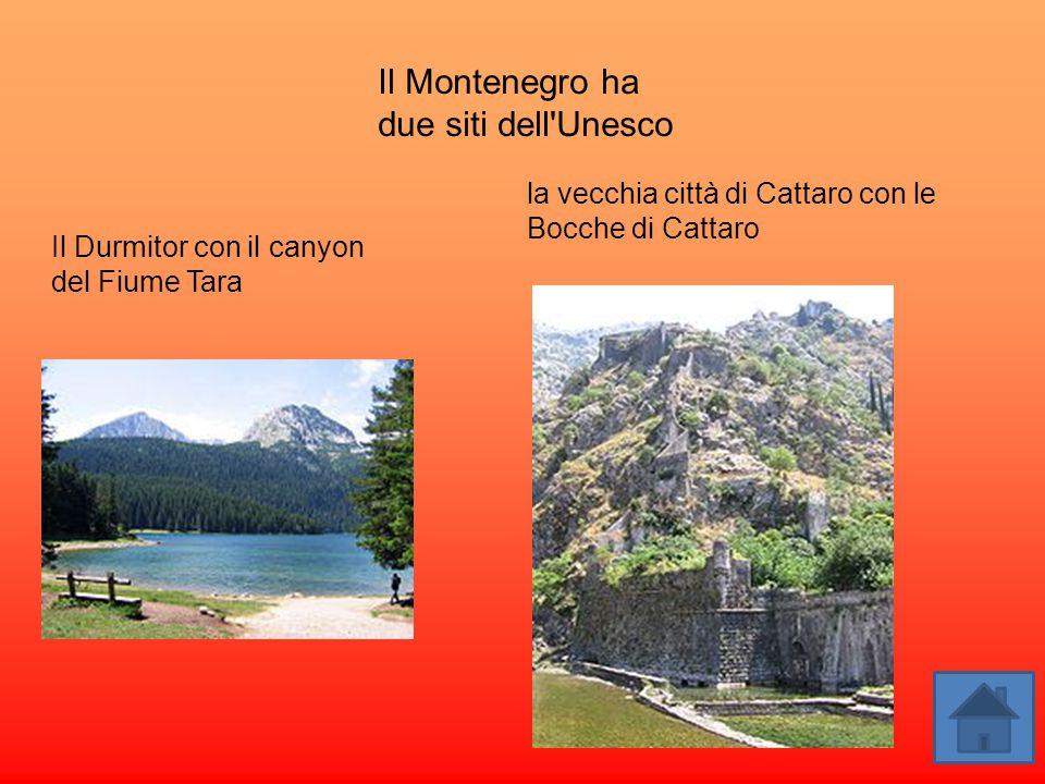 Il Montenegro ha due siti dell'Unesco Il Durmitor con il canyon del Fiume Tara la vecchia città di Cattaro con le Bocche di Cattaro