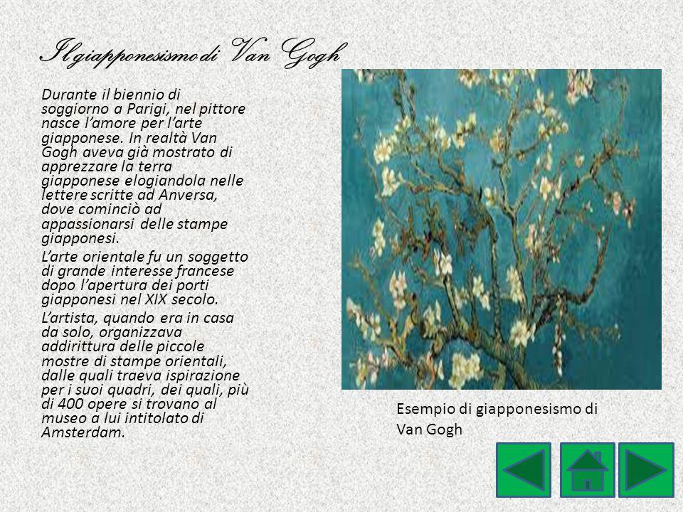 Il giapponesismo di Van Gogh Durante il biennio di soggiorno a Parigi, nel pittore nasce l'amore per l'arte giapponese. In realtà Van Gogh aveva già m