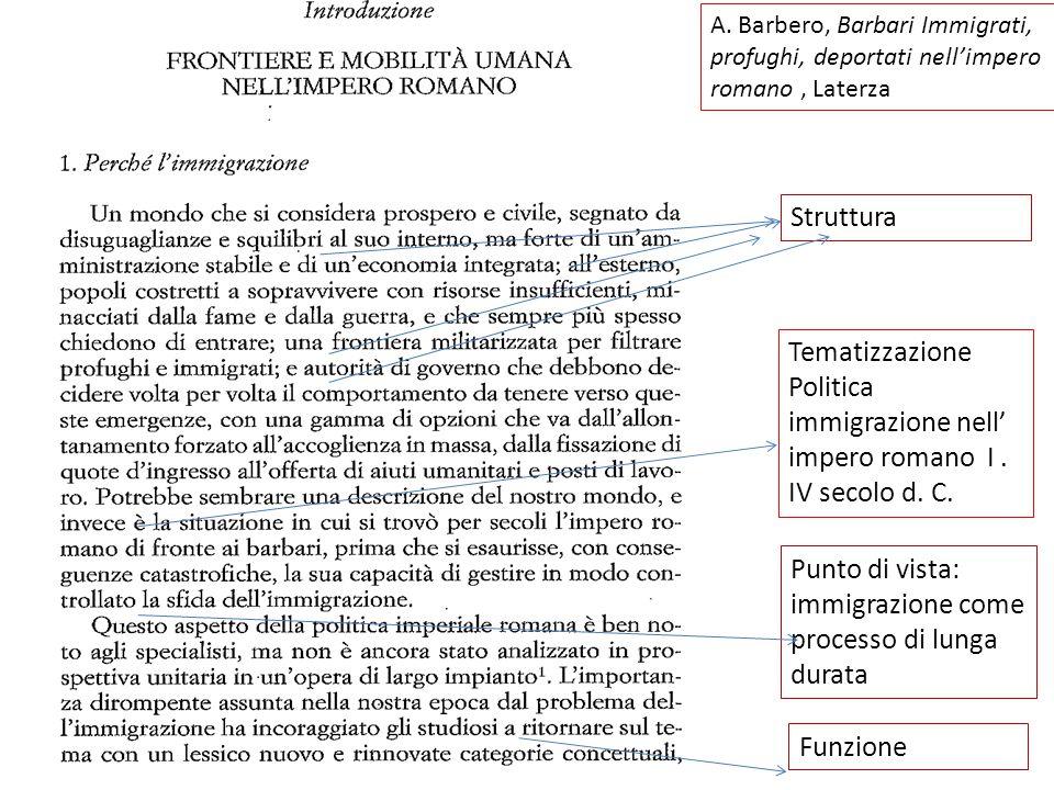 Funzione Struttura Tematizzazione Politica immigrazione nell' impero romano I.