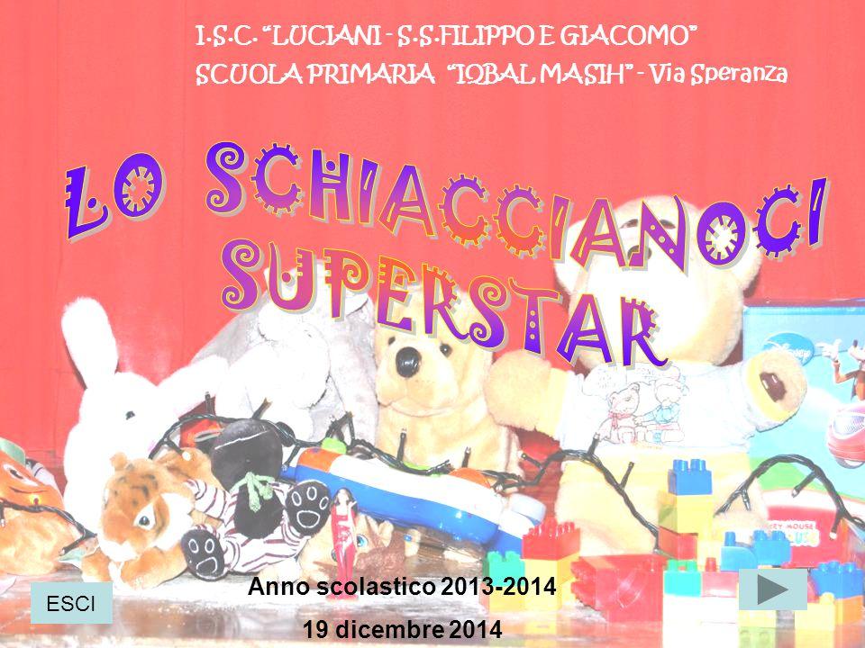 """I.S.C. """"LUCIANI - S.S.FILIPPO E GIACOMO"""" SCUOLA PRIMARIA """"IQBAL MASIH"""" - Via Speranza Anno scolastico 2013-2014 19 dicembre 2014 ESCI"""