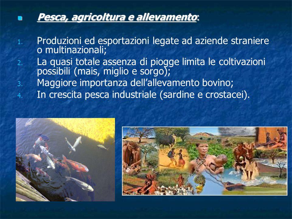 Pesca, agricoltura e allevamento: Pesca, agricoltura e allevamento: 1.