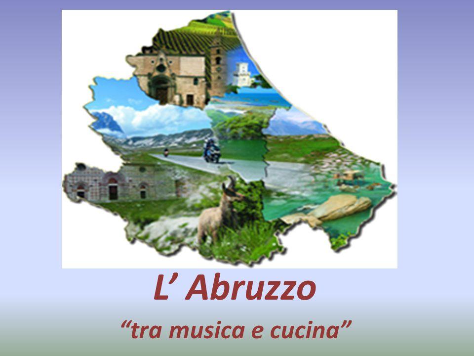 """L' Abruzzo """"tra musica e cucina"""""""