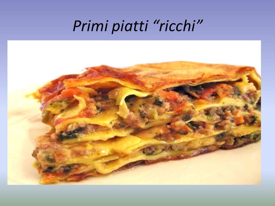 """Primi piatti """"ricchi"""""""