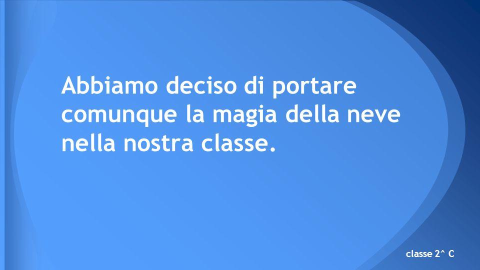 fiocchi sui vetri classe 2^ C fiocchi danzanti
