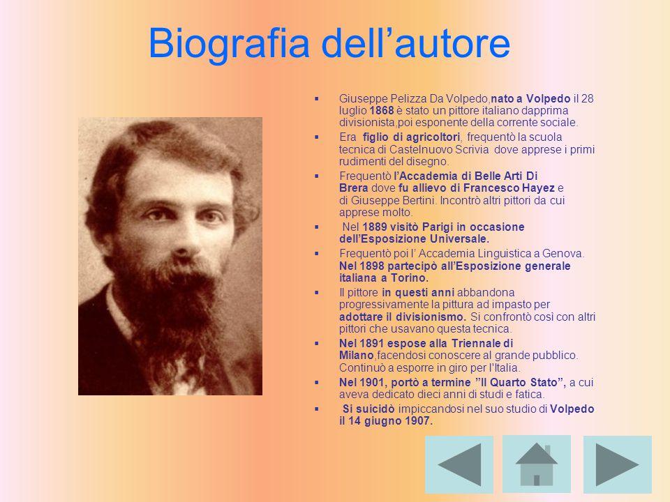 Biografia dell'autore  Giuseppe Pelizza Da Volpedo,nato a Volpedo il 28 luglio 1868 è stato un pittore italiano dapprima divisionista,poi esponente d