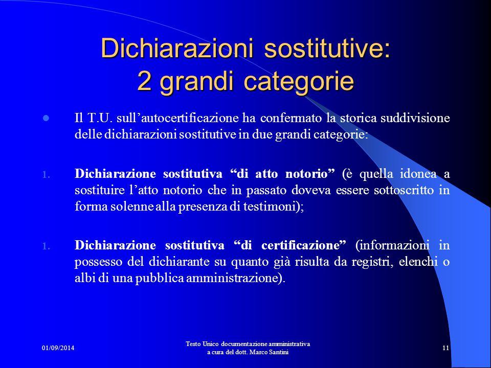 01/09/2014 Testo Unico documentazione amministrativa a cura del dott. Marco Santini 10 Autentica della firma L'autentica della firma sarà necessaria s