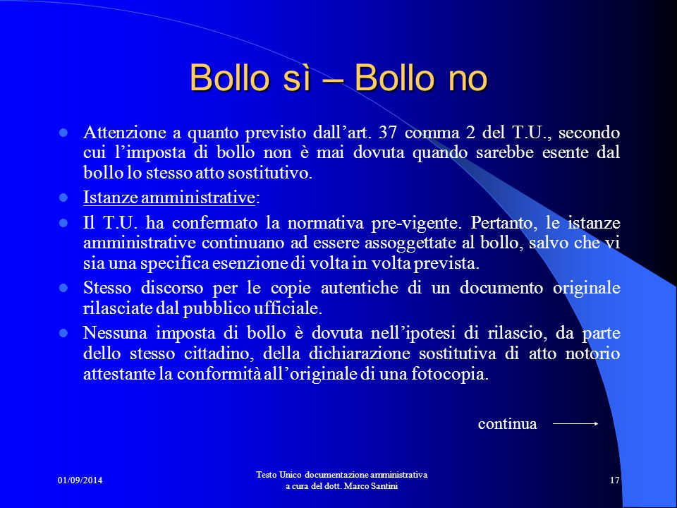 01/09/2014 Testo Unico documentazione amministrativa a cura del dott.