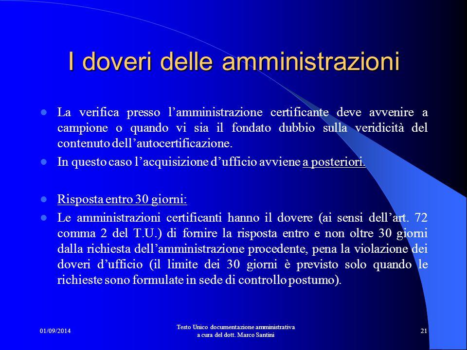 01/09/2014 Testo Unico documentazione amministrativa a cura del dott. Marco Santini 20 Amministrazione procedente: dove il cittadino si è rivolto per