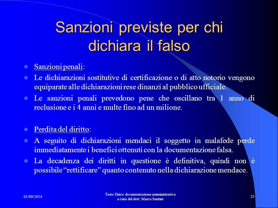 """01/09/2014 Testo Unico documentazione amministrativa a cura del dott. Marco Santini 24 I """"controlli sui controlli"""" Con la C.M. 8/99 della Funzione Pub"""