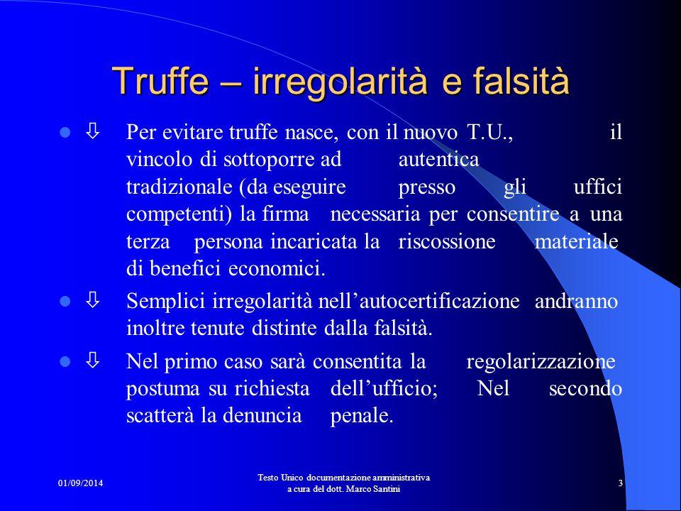 01/09/2014 Testo Unico documentazione amministrativa a cura del dott. Marco Santini 2 Risultato Finale Un maxitesto organico di 78 articoli che dovrà