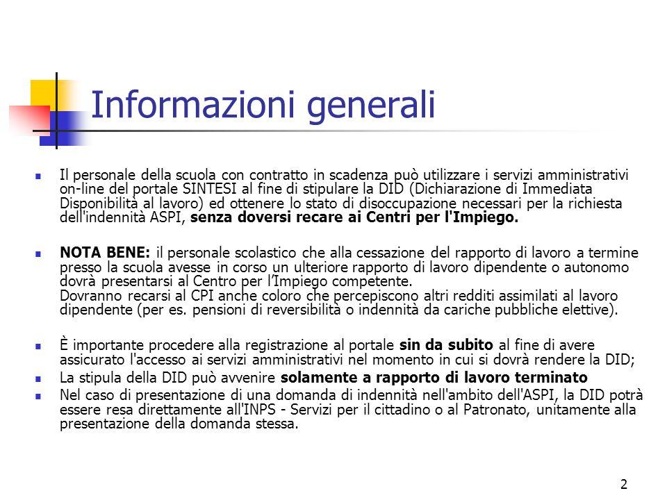 2 Informazioni generali Il personale della scuola con contratto in scadenza può utilizzare i servizi amministrativi on-line del portale SINTESI al fin