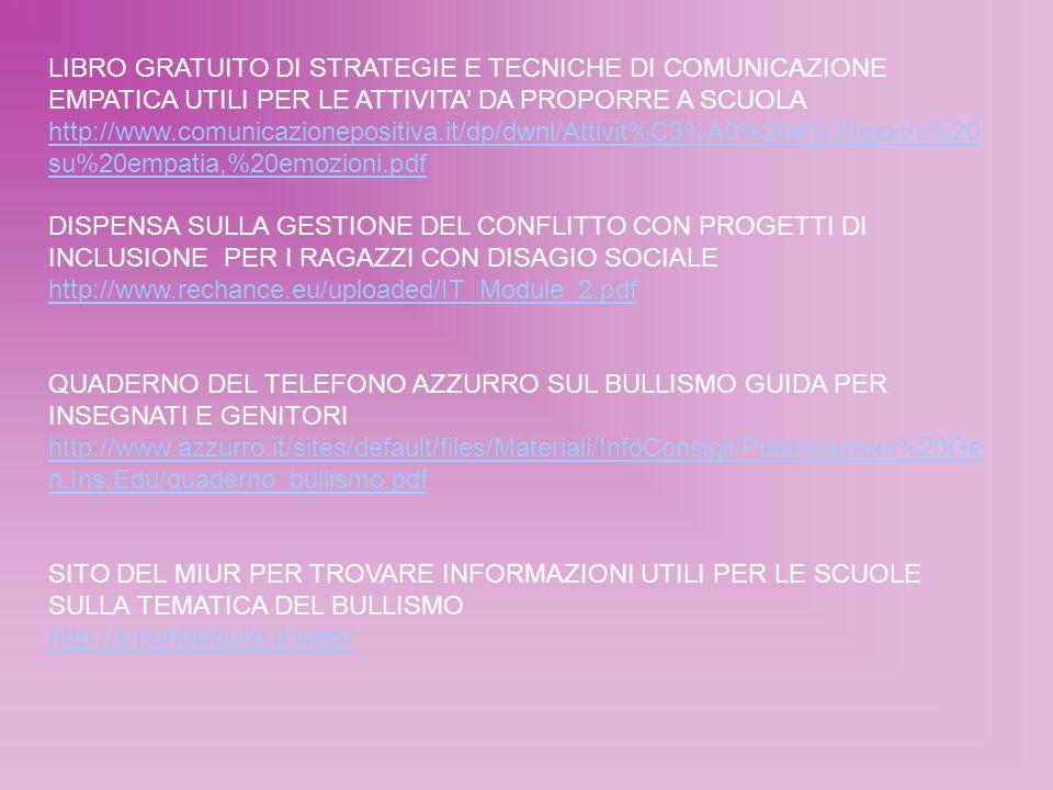 LIBRO GRATUITO DI STRATEGIE E TECNICHE DI COMUNICAZIONE EMPATICA UTILI PER LE ATTIVITA' DA PROPORRE A SCUOLA http://www.comunicazionepositiva.it/dp/dw