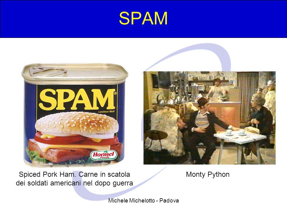 Michele Michelotto - Padova SPAM Spiced Pork Ham. Carne in scatola dei soldati americani nel dopo guerra Monty Python