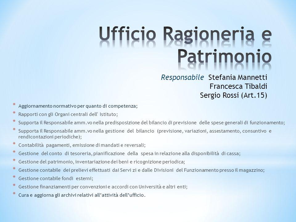 * Aggiornamento normativo per quanto di competenza; * Rapporti con gli Organi centrali dell' Istituto; * Supporta il Responsabile amm.vo nella predisp