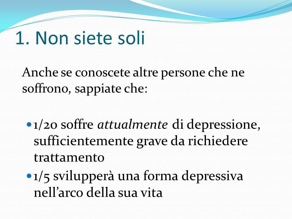 Capire la depressione Cosa è la depressione Quali sono le cause Come si sviluppa Come se ne guarisce Come riconoscere e prevenire le ricadute