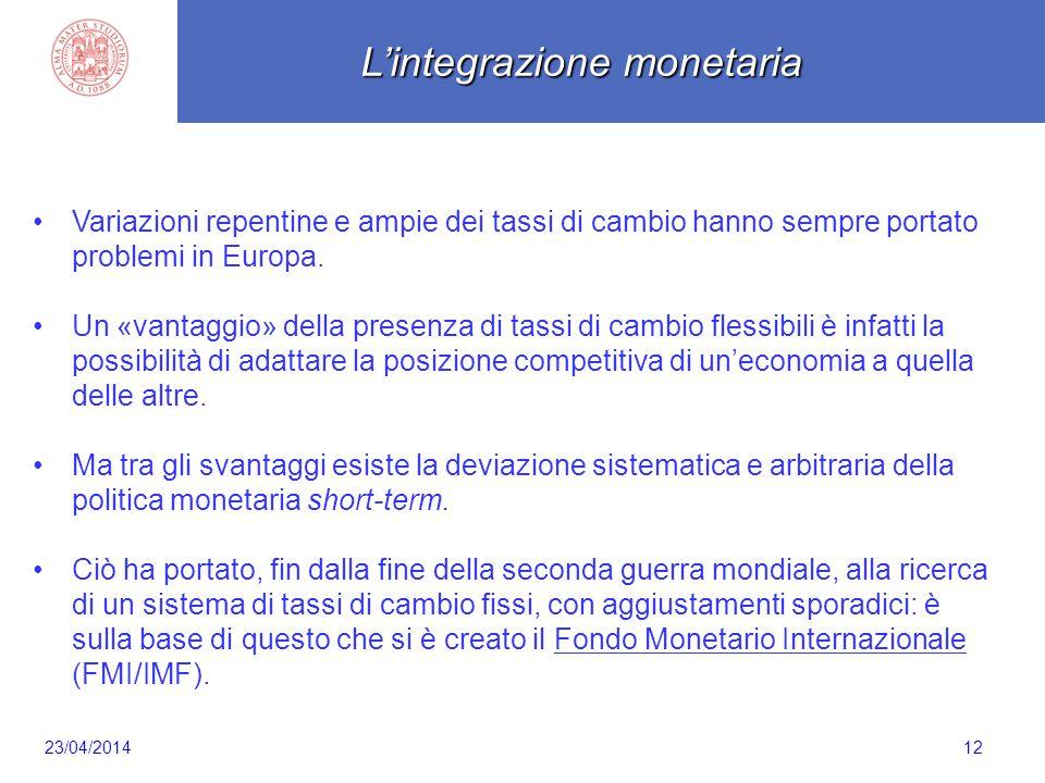Scaletta 12 Variazioni repentine e ampie dei tassi di cambio hanno sempre portato problemi in Europa. Un «vantaggio» della presenza di tassi di cambio