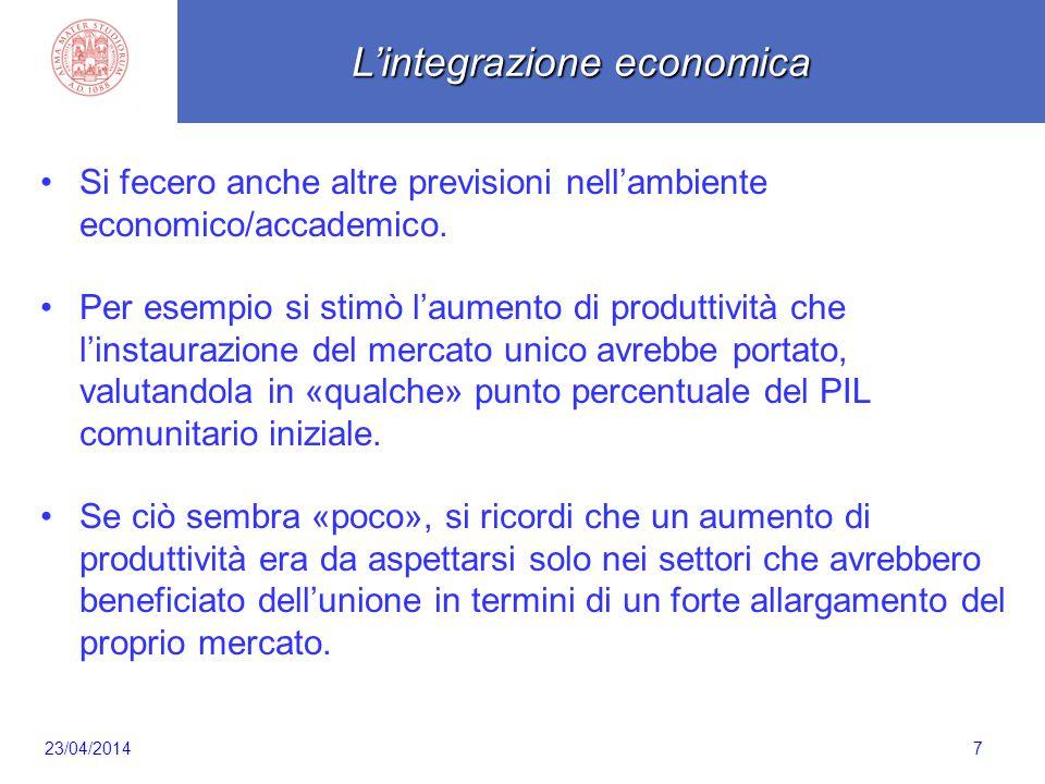 Scaletta 7 Si fecero anche altre previsioni nell'ambiente economico/accademico. Per esempio si stimò l'aumento di produttività che l'instaurazione del