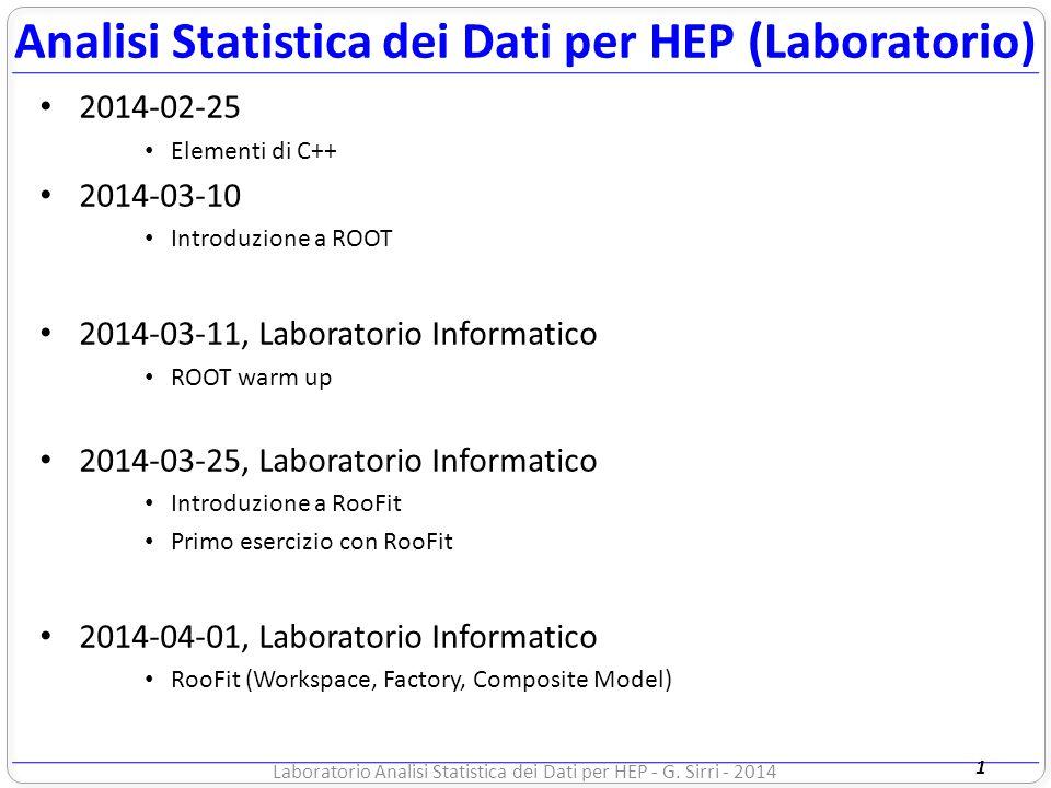 /57 RECAP… Esercizi Lezione-4 Scaricate da http://www.unibo.it/docenti/gabriele.sirri2  Contenuti utili  Analisi statistica dei dati...
