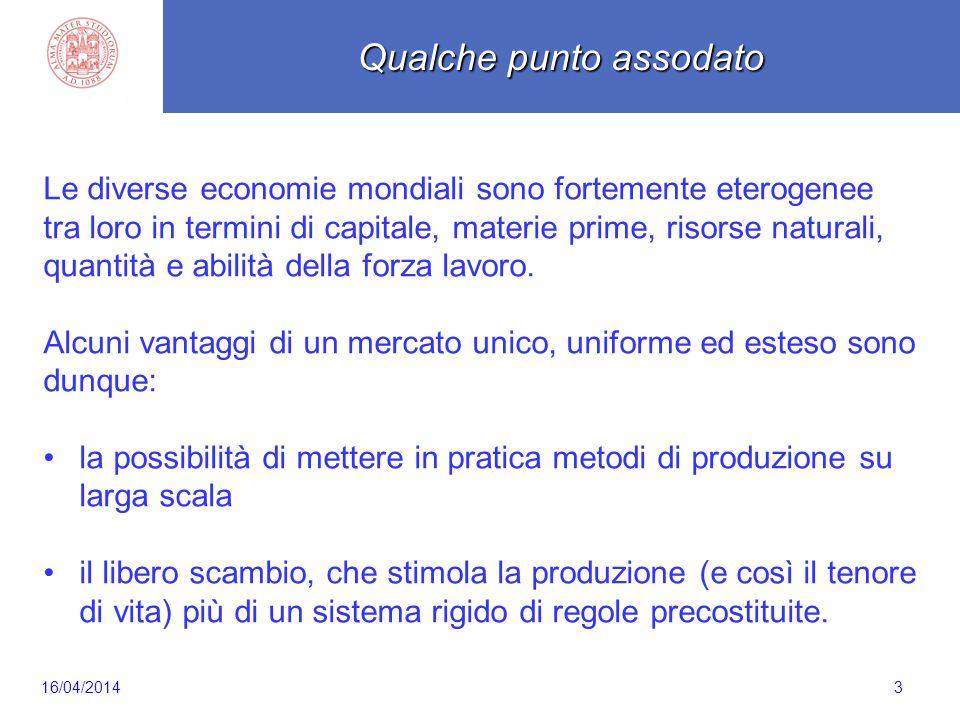 3 Le diverse economie mondiali sono fortemente eterogenee tra loro in termini di capitale, materie prime, risorse naturali, quantità e abilità della f