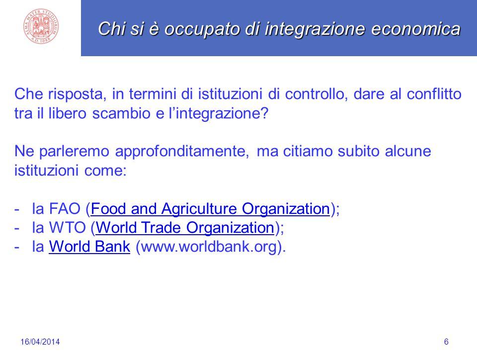 6 Che risposta, in termini di istituzioni di controllo, dare al conflitto tra il libero scambio e l'integrazione.