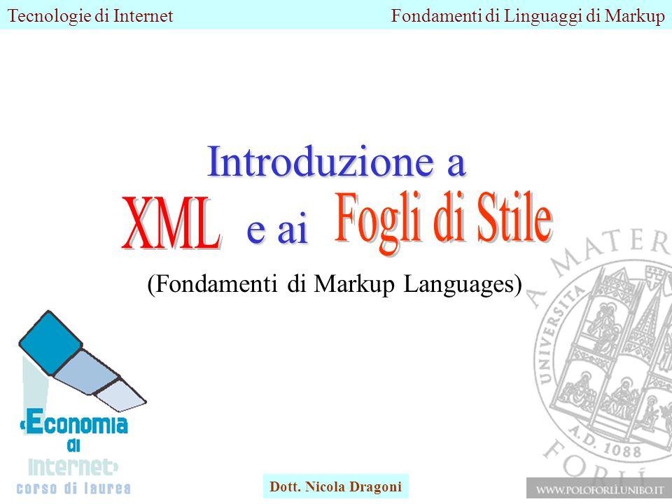 Tecnologie di InternetFondamenti di Linguaggi di Markup Dott.