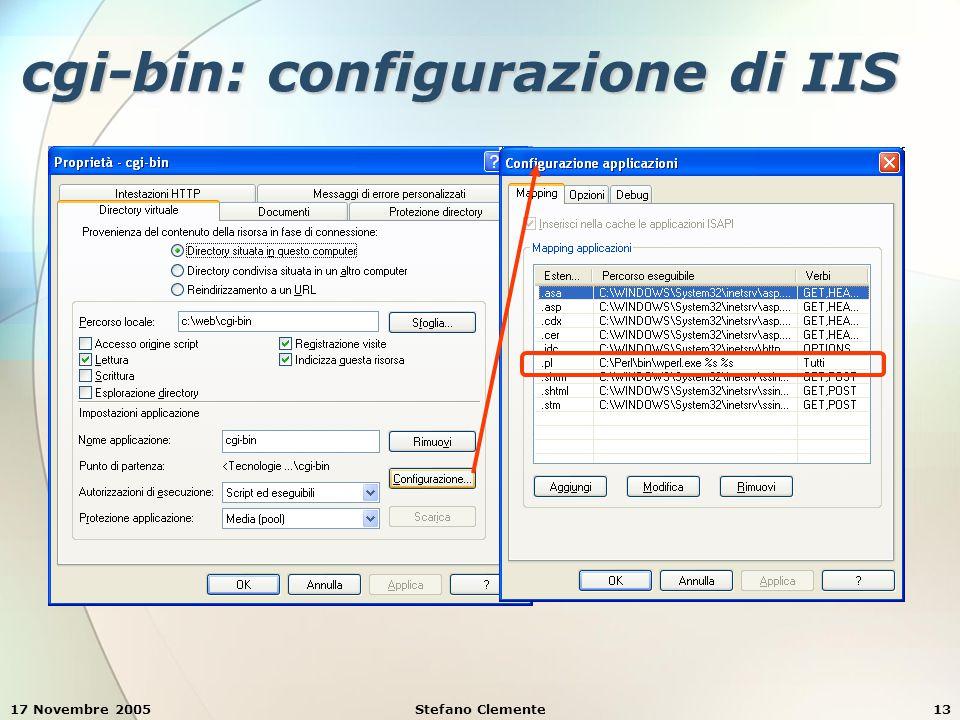 17 Novembre 2005Stefano Clemente13 cgi-bin: configurazione di IIS