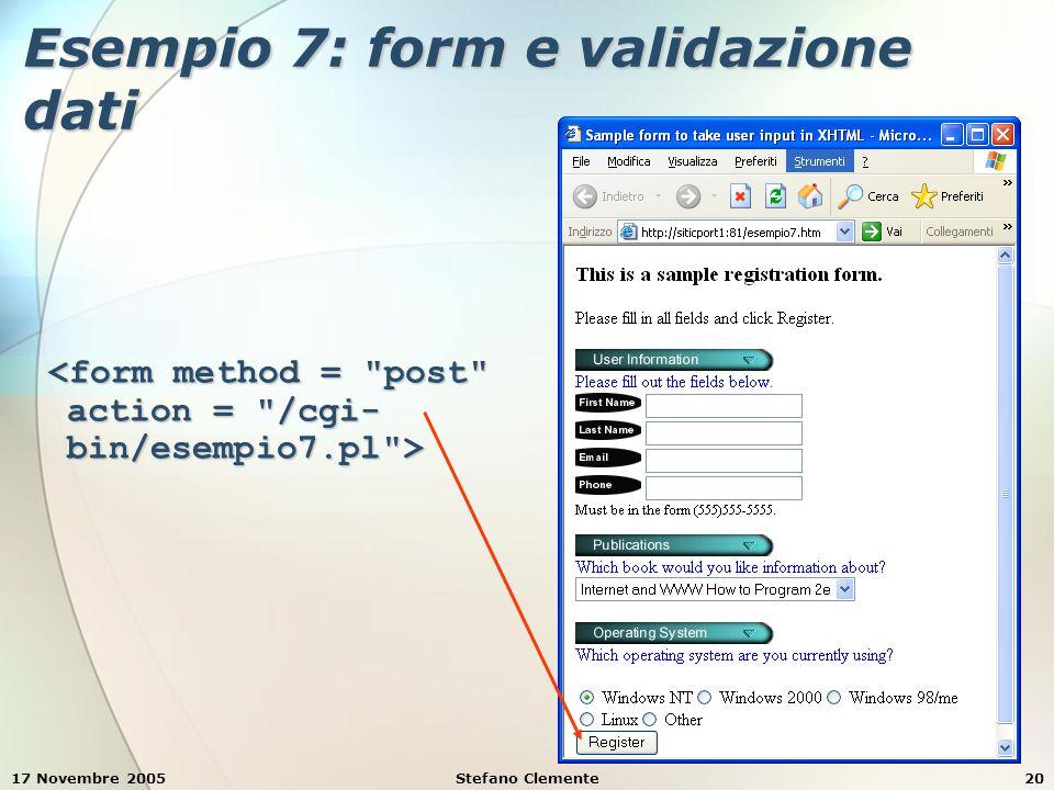 17 Novembre 2005Stefano Clemente20 Esempio 7: form e validazione dati