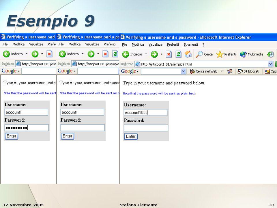 17 Novembre 2005Stefano Clemente43 Esempio 9